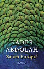 Salam Europa! - Kader Abdolah (ISBN 9789044636246)