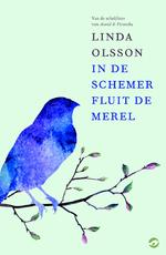 In de schemer fluit de merel - Linda Olsson (ISBN 9789492086303)