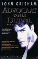 Advocaat van de duivel - John Grisham (ISBN 9789022981405)