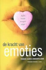 De kracht van emoties - F. Lelord, Amp, C. Andre (ISBN 9789058140043)