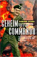 Geheim commando - Cameron Spence, Gerard Grasman (ISBN 9789026981760)