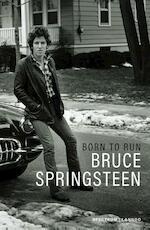 Born to Run - Bruce Springsteen (ISBN 9789000358700)