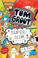 Tom Groot 4 - Superslim (al zeg ik het zelf)