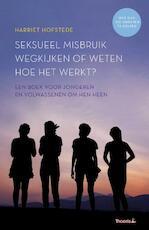 Seksueel misbruik, weet hoe het werkt! - Harriet Hofstede (ISBN 9789082633511)