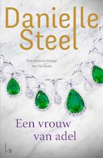 Een vrouw van adel - Danielle Steel (ISBN 9789024574353)