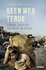 Geen weg terug - Rania Abouzeid, Ankie Klootwijk (ISBN 9789046823347)