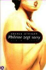 Phileine zegt sorry - Ronald. Giphart (ISBN 9789050183321)