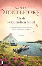 Als de rododendron bloeit - Santa Montefiore (ISBN 9789052860701)