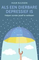 Als een dierbare depressief is - Huub Buijssen (ISBN 9789000360642)