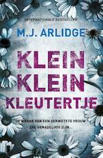 Klein klein kleutertje - M.J. Arlidge (ISBN 9789022582855)