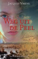 Weg uit de Peel - Jacques Vriens (ISBN 9789000360444)