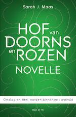 Hof van doorns en rozen-novelle - Sarah J. Maas (ISBN 9789000360482)