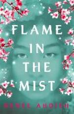 Flame in the Mist - Renée Ahdieh (ISBN 9781473657984)