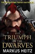 Triumph of the Dwarves - Markus Heitz (ISBN 9781784294403)