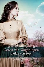 Liefde van toen - Gerda van Wageningen (ISBN 9789401912525)