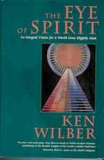 The Eye of Spirit - Ken Wilber (ISBN 9781570622762)