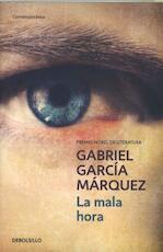 La mala hora - Gabriel Garcia Marquez (ISBN 9788497592390)