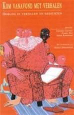 Kom vanavond met verhalen - Unknown (ISBN 9789054612728)