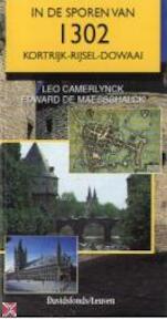 In de sporen van 1302 - Leo Camerlynck, Edward de Maesschalck (ISBN 9789058261755)