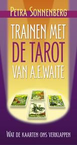 Trainen met de tarot van A.E. Waite - Petra Sonnenberg (ISBN 9789063785512)