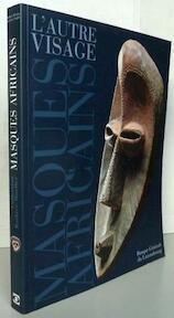 L' autre visage, Masques africains de la collection Barbier-Mueller - Iris Hahner-Herzog, Maria Kecskési, László Vajda (ISBN 9782919880126)