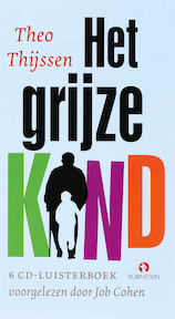 Het Grijze kind - T. Thijssen (ISBN 9789047602187)