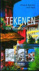 Tekenen - Vicenc Ballestar, Vicenç Ballestar, Jordi Vigue, Jordi Vigué (ISBN 9789036630320)