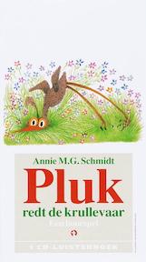 Pluk redt de krullevaar - Een hoorspel - Annie M.G. Schmidt (ISBN 9789047601265)