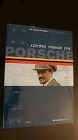 Porsche Epic - Michel Thiriar (ISBN 9782960009958)