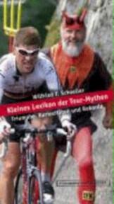 Kleines Lexikon der Tour-Mythen - Wilfried F. Schoeller (ISBN 9783821848365)