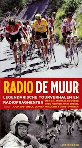 Radio De Muur - Mart Smeets, Bart Jungmann, Bert Wagendorp (ISBN 9789461492623)