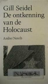Ontkenning van de Holocaust - Gill Seidel (ISBN 9789026308420)