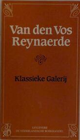 Van den Vos Reynaerde - Paul De Keyser, A. Van Elslander (ISBN 9789028908550)