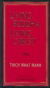 Living Buddha, Living Christ - Thich Nhat Hanh (ISBN 9781573220187)