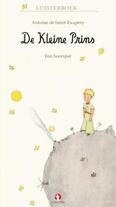 De kleine prins - Antoine de Saint-Exupéry (ISBN 9789047611752)