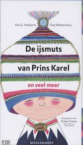 De ijsmuts van prins Karel en veel meer - Han G. Hoekstra, Fiep Westendorp (ISBN 9789052860077)