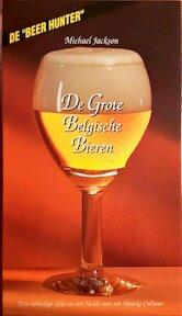 De Grote Belgische Bieren - M. Jackson (ISBN 9789053730027)