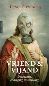 Vriend & vijand - Arnon Grunberg (ISBN 9789044639889)