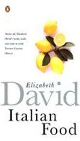 Italian Food - Elizabeth David (ISBN 9780140273274)