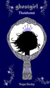 Ghostgirl - Thuiskomst - Tonya Hurley (ISBN 9789022553527)