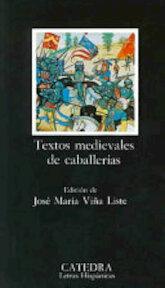 Textos medievales de caballerías - José María Viña Liste (ISBN 9788437612058)