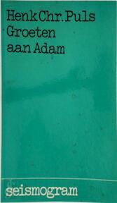 Groeten aan adam - Puls (ISBN 9789024641741)