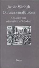 Onrust is van alle tijden - Koos van Weringh (ISBN 9789060093245)
