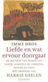 Liefde en wat er voor doorgaat - I. Dros (ISBN 9789021460017)