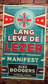 Lang leve de lezer - Alex Boogers (ISBN 9789057599293)