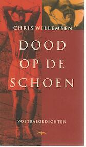 Dood op de schoen - Chris Willemsen (ISBN 9789060056608)