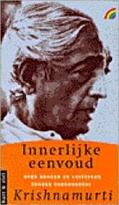 Innerlijke eenvoud - ... Krishnamurti, Hans van der Kroft (ISBN 9789041701817)