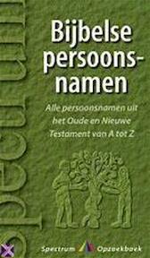 Bijbelse persoonsnamen van A tot Z - Rob van Riet (ISBN 9789027467164)