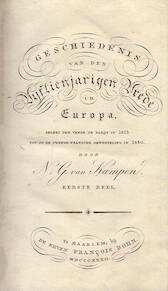 Geschiedenis van den vijftienjarigen Vrede in Europa, sedert den vrede te Parijs in 1815 tot op de tweede Fransche omwenteling in 1830 - Nicolaas Godfried van Kampen