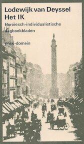 Het ik - Lodewijk van Deyssel (ISBN 9789029512909)